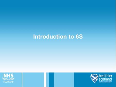 Introduction to 6S.