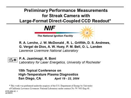Preliminary Performance Measurements for Streak Camera with Large-Format Direct-Coupled CCD Readout* 15th Topical Conference on High-Temperature Plasma.