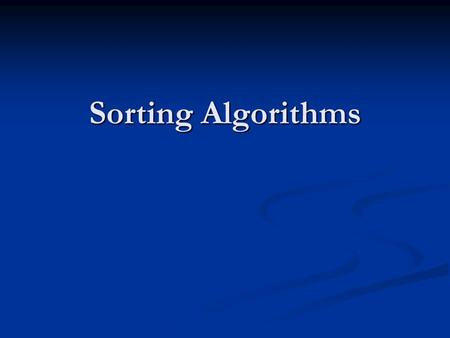 3 – Simple Sorting Algorithms - Ppt Download