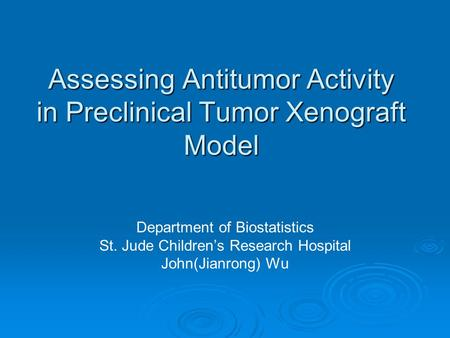 Assessing Antitumor Activity in Preclinical Tumor Xenograft Model