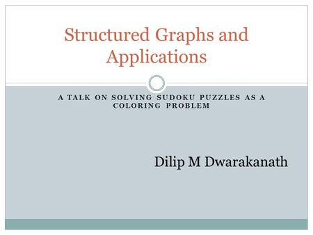 Structured Graphs and Applications