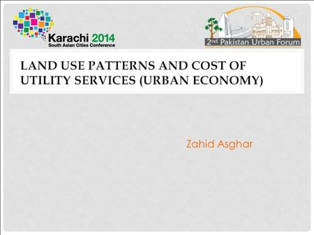 Zahid Asghar. Possibilities for Action OUTLINE Cities role in economic growth and employment Benefits of Density Services sector and proximity Exploratory.