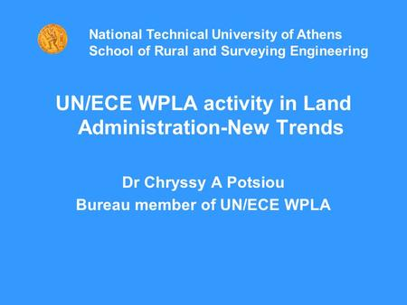UN/ECE WPLA activity in Land Administration-New Trends