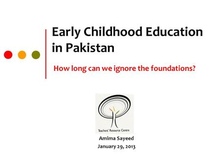 thesis on early childhood education in pakistan Thesis topics on education in pakistan early composers coloring book pakistan in education on topics thesis childhood,.