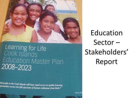 Education Sector – Stakeholders' Report 2010/2011.