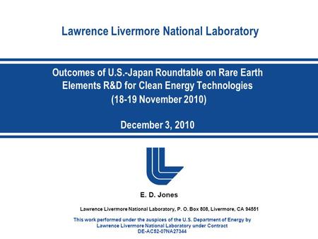 Lawrence Livermore National Laboratory E. D. Jones Lawrence Livermore National Laboratory, P. O. Box 808, Livermore, CA 94551 This work performed under.