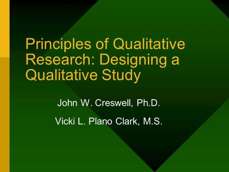Principles of Qualitative Research: Designing a Qualitative Study