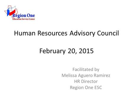 Human Resources Advisory Council February 20, 2015