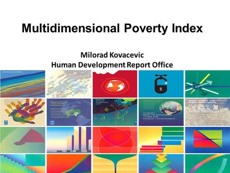 Multidimensional Poverty Index Human Development Report Office