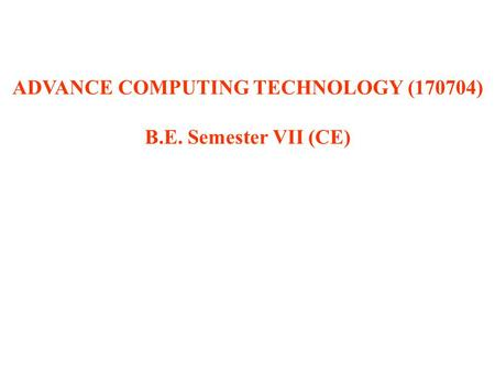 Advance <strong>Computing</strong> Technology (170704)