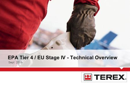 EPA Tier 4 / EU Stage IV - Technical Overview Sept 2009.