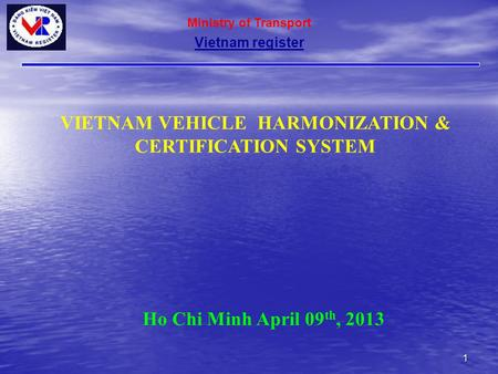 VIETNAM VEHICLE HARMONIZATION & CERTIFICATION SYSTEM