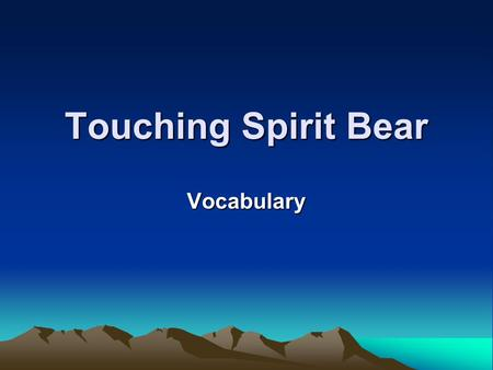 Touching Spirit Bear Vocabulary. defiant Adjective Definition: Marked by defiance; boldly resisting. Sentence: The stubborn child had a defiant attitude.