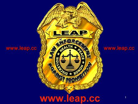 www.leap.ccwww.leap.cc 1 2 Before 1914 heroin could be bought from grocery stores 1.3 % of population was addicted to drugs.