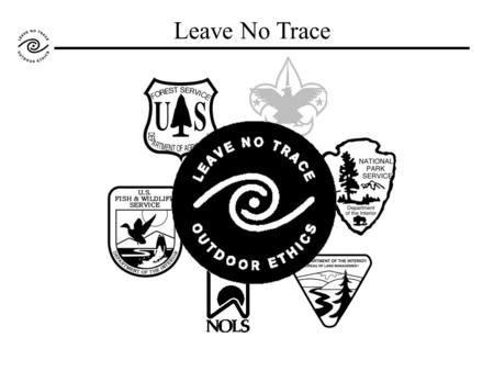 Leave No Trace. How big a deal is group size limits? Table 1. Wilderness area group size limits by management agency 1 (81% of areas in National Wilderness.