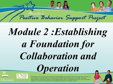 Module 2 :Establishing a Foundation for Collaboration and Operation.