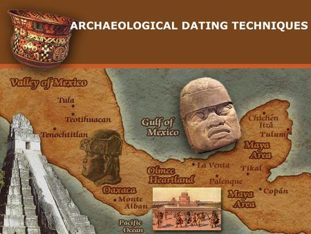 Dating methods used by archaeologists