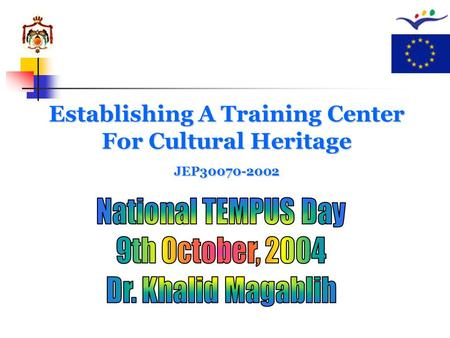 Establishing A Training Center For Cultural Heritage JEP30070-2002.