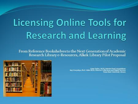 Licensing Online Tools for Research and Learning