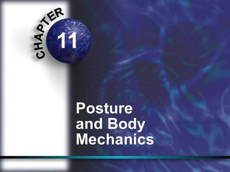 11 Posture and Body Mechanics.