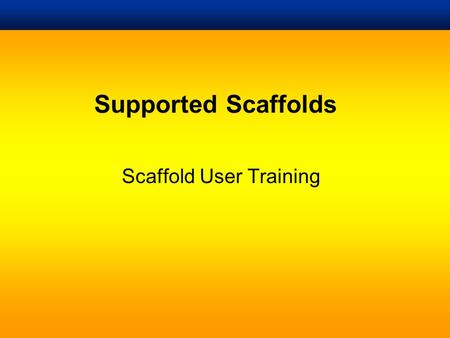 Scaffold User Training