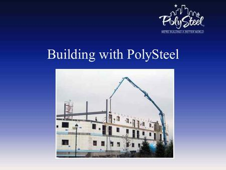 Building with PolySteel. #1Footings Install standard (level) footings with rebar placed at the intervals required by your building design, as outlined.