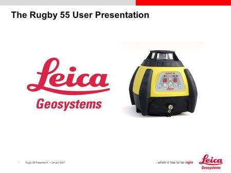 1Rugby 55 Presentation – January 2007 The Rugby 55 User Presentation.