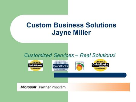 Custom Business Solutions Jayne Miller Customized Services – Real Solutions!