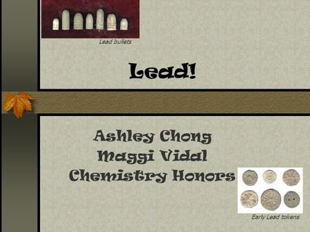 Lead! Ashley Chong Maggi Vidal Chemistry Honors Lead bullets Early Lead tokens.