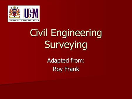 Civil Engineering <strong>Surveying</strong>