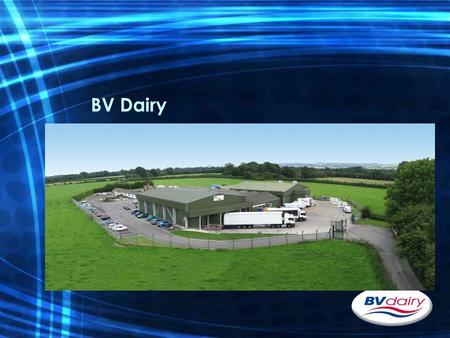 BV Dairy. BV Dairy - General Manufacturers of specialist dairy products based in Shaftesbury, North Dorset. Established in 1958 and are an independent,