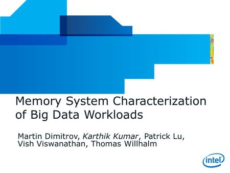 Memory System Characterization of Big Data Workloads