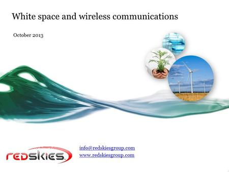 White space and wireless communications October 2013