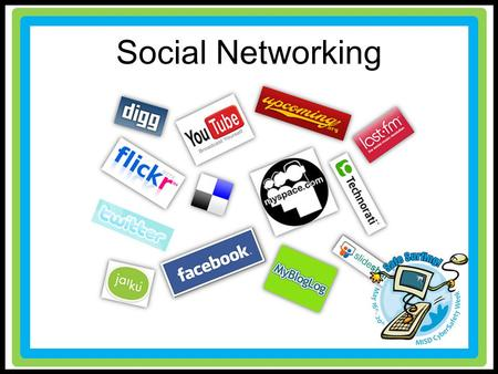 Social Networking. Lesson Objectives Explain the appropriate way to behave in a social network. Know how to adjust privacy settings in a social network.