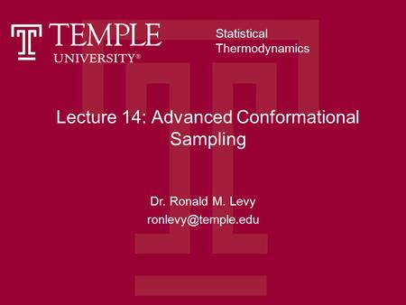 Lecture 14: Advanced Conformational Sampling