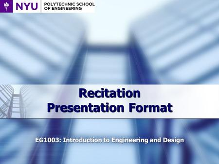 Recitation Presentation Format. Things to keep in mind  Lab presentations are only about 5 minutes  Will be hard for you to fit in  Presentation will.