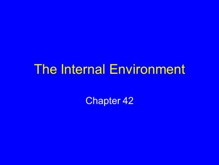 The Internal Environment Chapter 42. Animal Fluids Interstitial fluid lies between cells and other tissue components Blood transports substances by way.