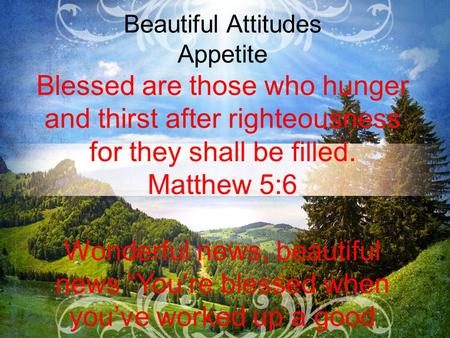 Beautiful Attitudes Appetite