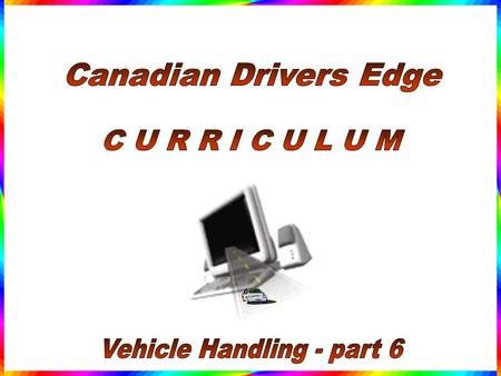Collision Avoidance Evasive Manoeuvers This lesson will focus on safe and responsible driving to avoid collisions by studying basic evasive manoeuvers.