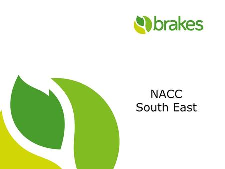 1 NACC South East. 2 FIC What it is What we will do What our customers will need to do.