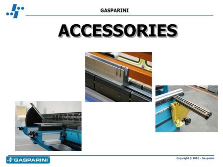 Copyright © 2010 – Gasparini GASPARINI ACCESSORIESACCESSORIES.