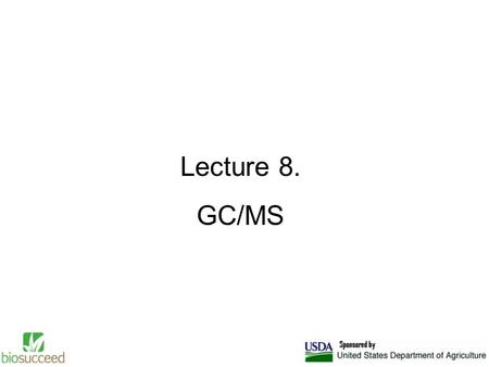 Lecture 8. GC/MS. Introduction Gas chromatography-mass spectroscopy (GC-MS) is one of the so- called hyphenated analytical techniques. As the name implies,