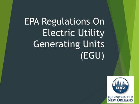 EPA Regulations On Electric Utility Generating Units (EGU)