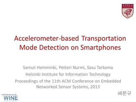 Accelerometer-based Transportation Mode Detection on Smartphones