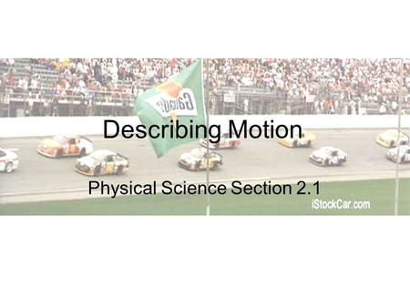 Physical Science Section 2.1