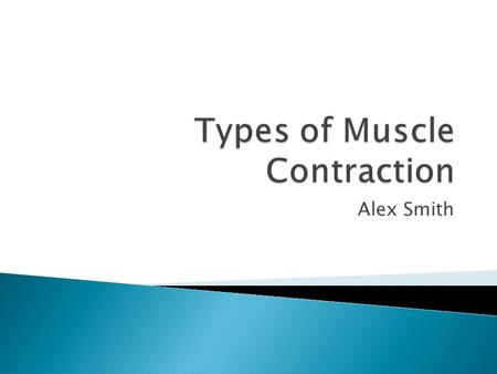 Alex Smith. IIsotonic muscle contractions, are those where the muscle changes length as it contracts. This type of contraction is responsible for the.
