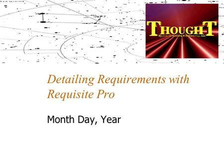 Detailing Requirements with Requisite Pro