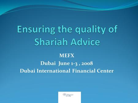 MEFX Dubai June 1-3, 2008 Dubai International Financial Center.