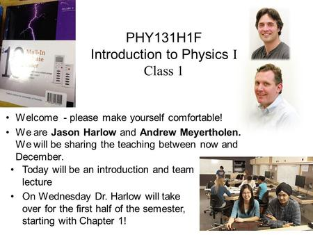 PHY131H1F Introduction to Physics I Class 1