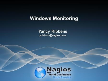 Windows Monitoring Yancy Ribbens